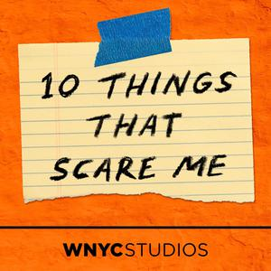 10 Things That Scare Me