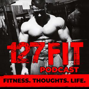 Best Alternative Health Podcasts (2019): 127 Fit Podcast