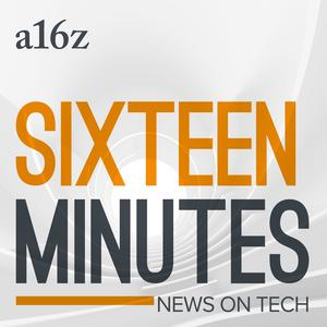 Meilleurs podcasts Technologie (2019): 16 Minutes News by a16z