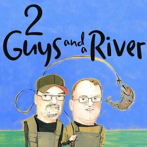 2 Guys and a River