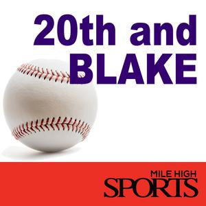 20th and Blake: The Rockies Podcast