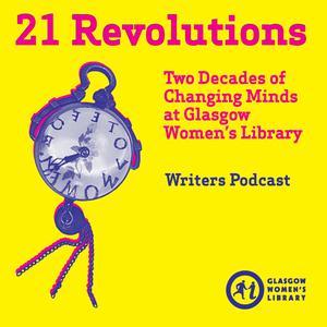 21 Revolutions Podcast – Glasgow Women's Library