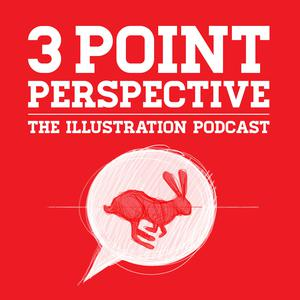 3 Point Perspective: The Illustration Podcast