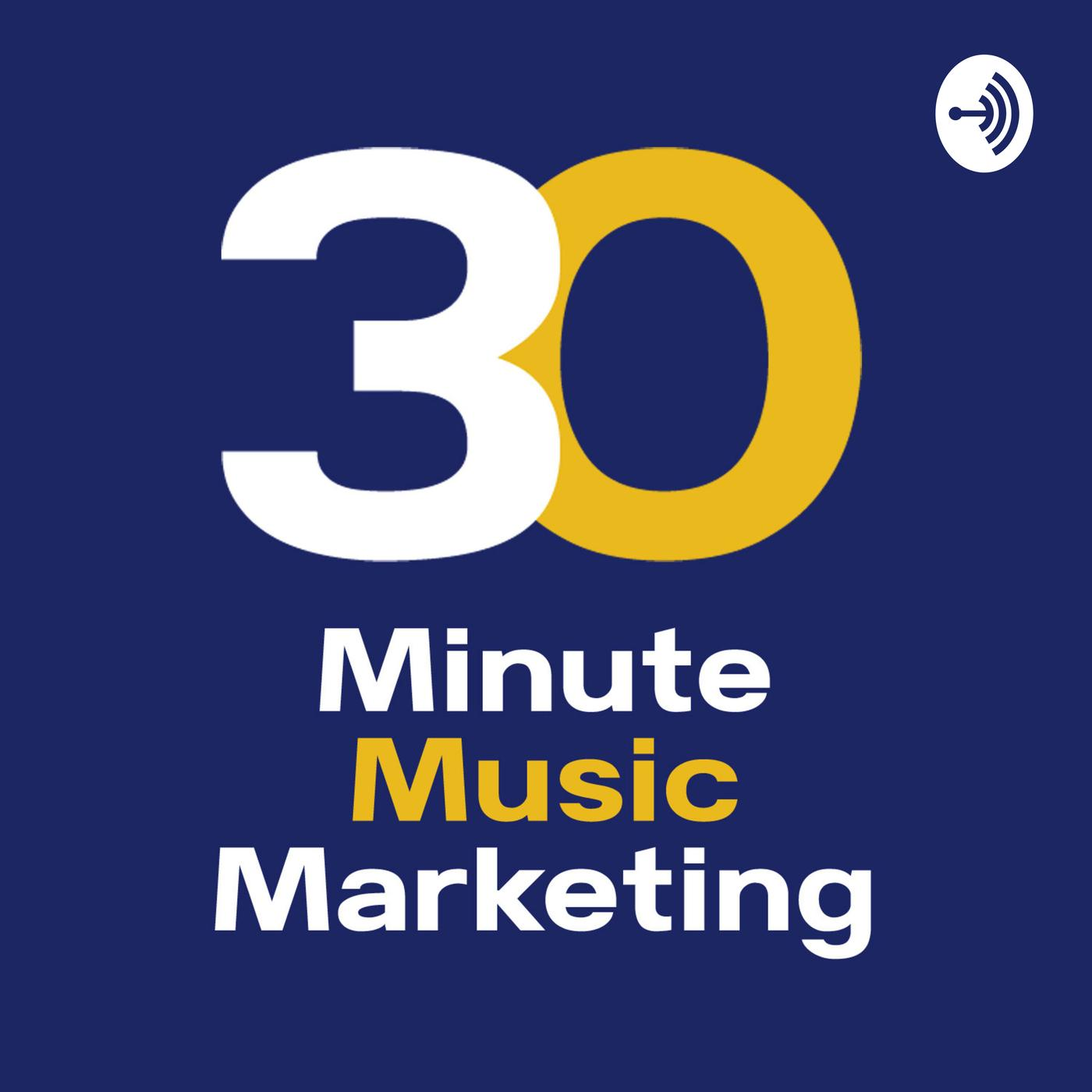 30 Minute Music Marketing (podcast) - Sheldon Southworth