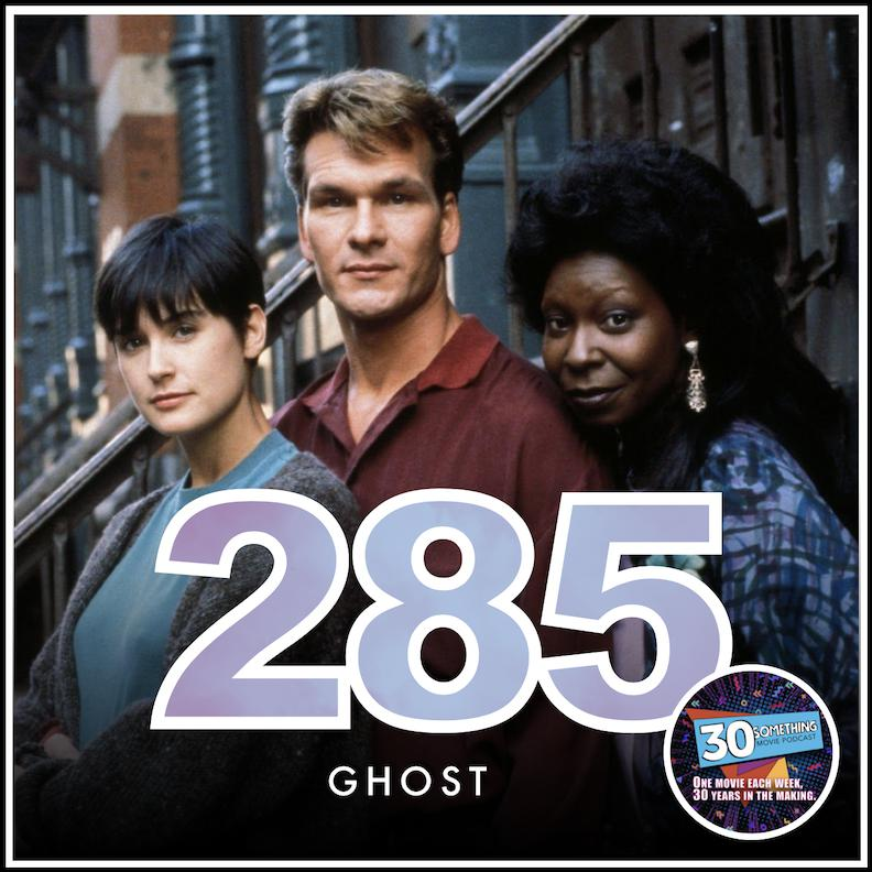 Episode 285 Ditto Ghost 1990 30something Movie Podcast Listen Notes