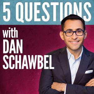 Best Careers Podcasts (2019): 5 Questions With Dan Schawbel