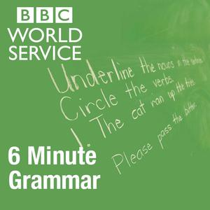 Best English Learning Podcasts (2019): 6 Minute Grammar
