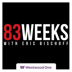 Best Professional Podcasts (2019): 83 Weeks with Eric Bischoff