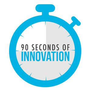 90 Seconds of Innovation