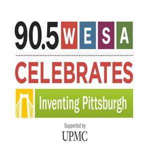 Best Local Podcasts (2019): 90.5 WESA Celebrates: Inventing Pittsburgh