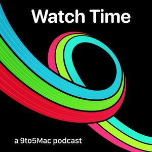 Best Technology Podcasts (2019): 9to5Mac Watch Time