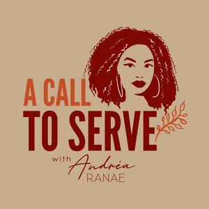 A Call to Serve