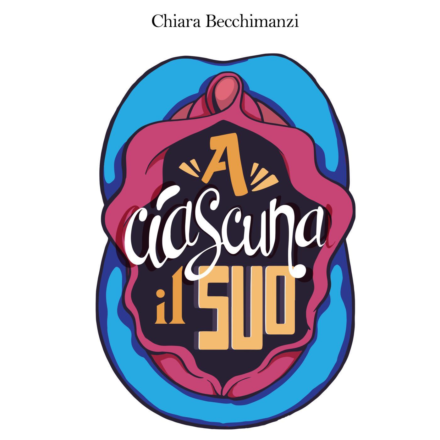 a ciascuna il suo ONJ4AT6YUWI A ciascuna il suo, il Podcast di Chiara Becchimanzi