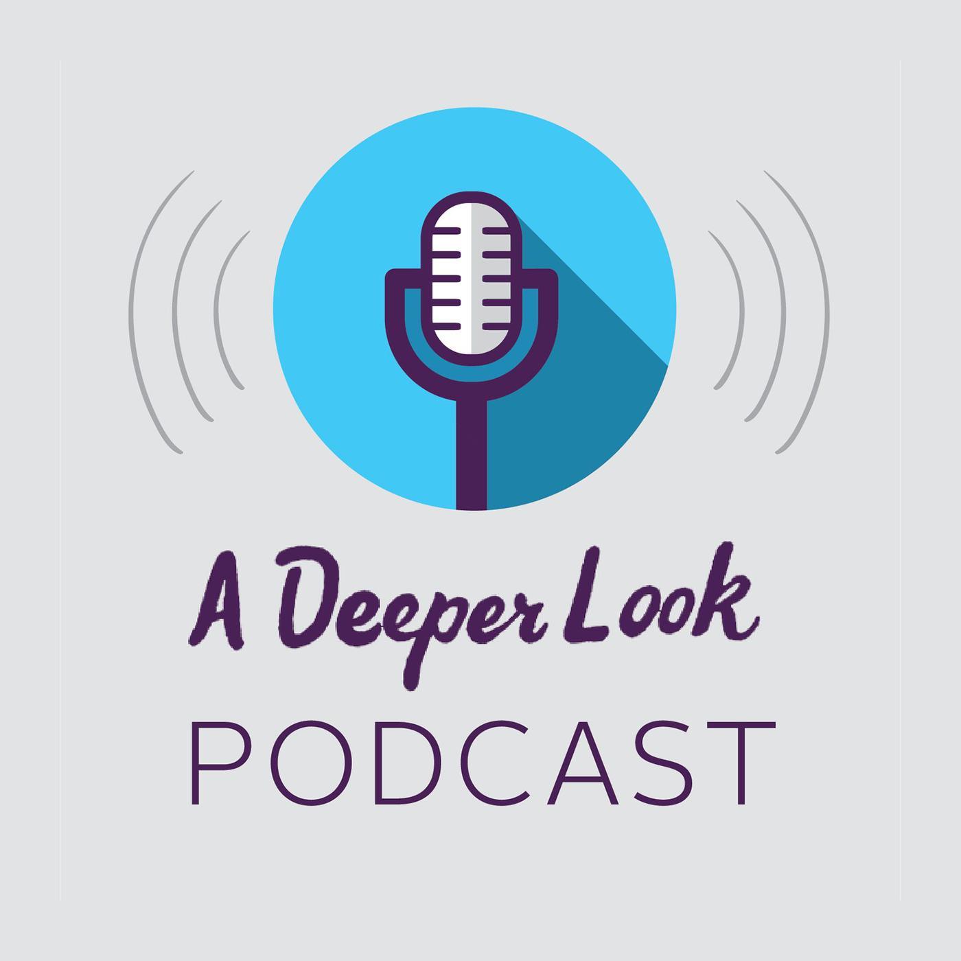 A Deeper Look (podcast) - FHI 360 | Listen Notes