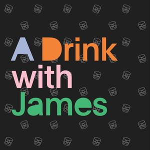 A Drink with James