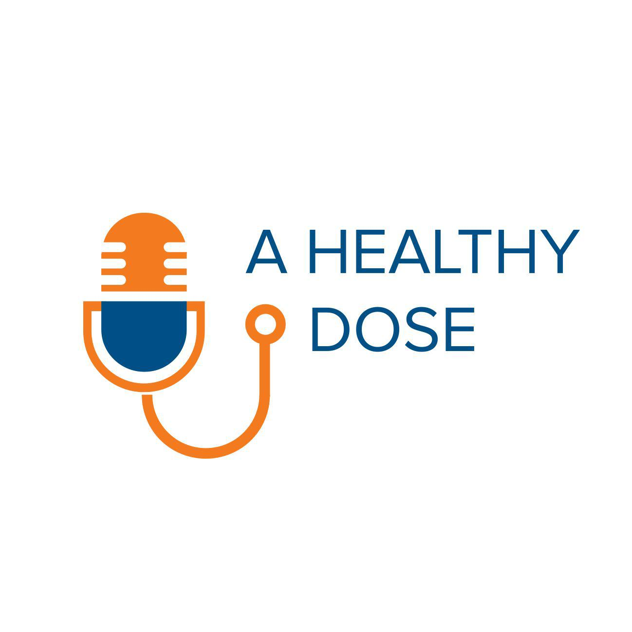 Digital Therapeutics Panel - A Healthy Dose (podcast