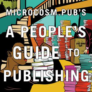 A People's Guide to Publishing