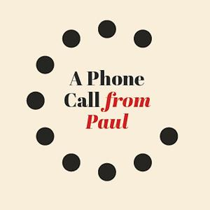 Best Literature Podcasts (2019): A Phone Call From Paul