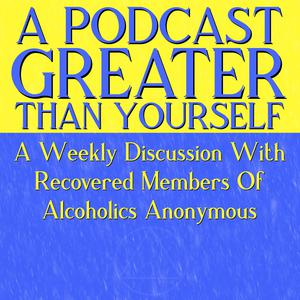 A Podcast Greater Than Yourself
