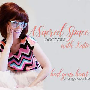 A Sacred Space with Katie