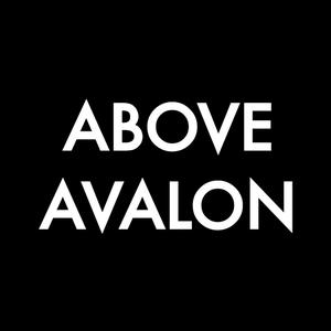 Above Avalon