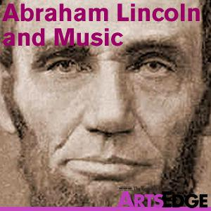 Best K-12 Podcasts (2019): Abraham Lincoln and Music