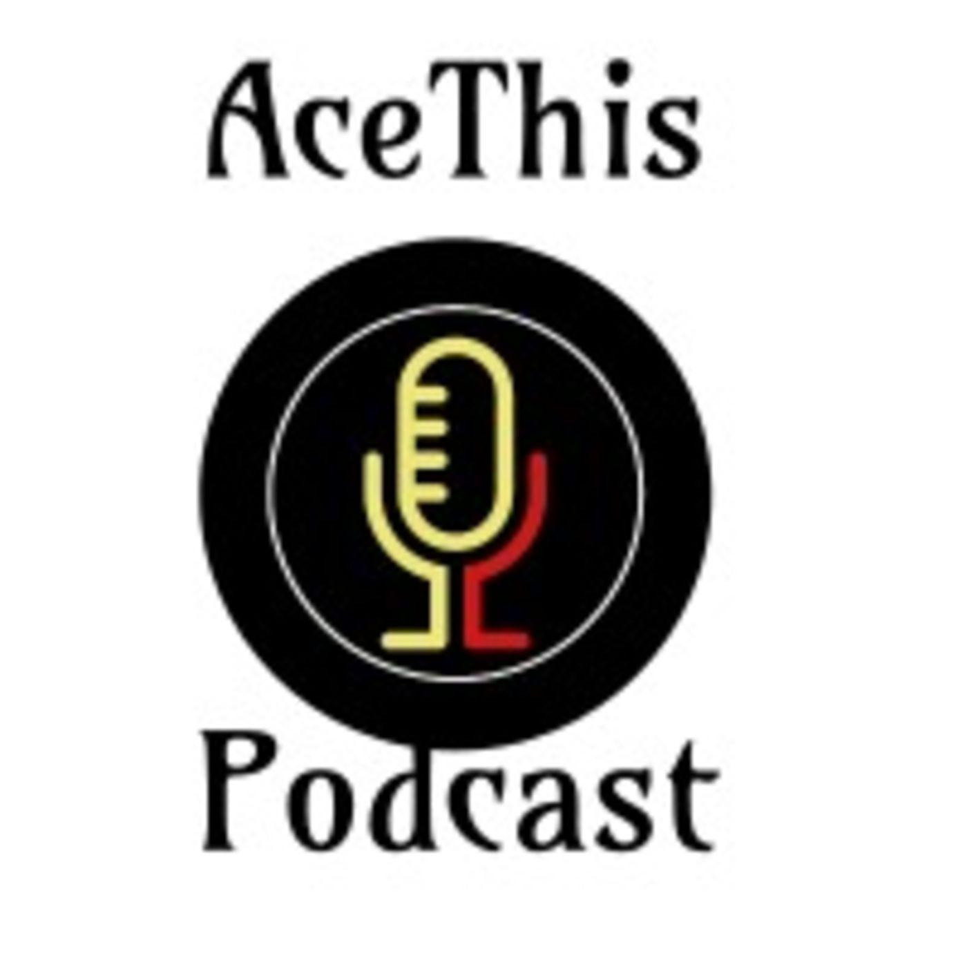 ACEThis Podcast - ACE This | Listen Notes