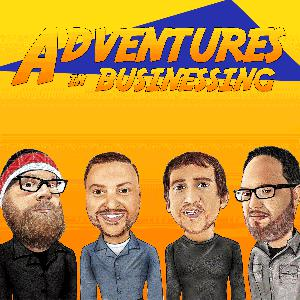 Adventures in Businessing: Entrepreneurship, Small Business, and a Healthy Dose of Humor