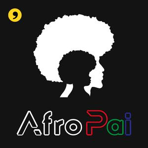 Best Parenting Podcasts (2019): AfroPai