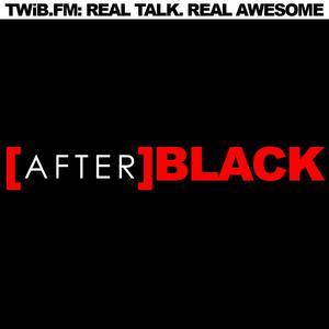 #AfterBlack
