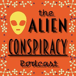 Best Documentary Podcasts (2019): Alien Conspiracy Podcast