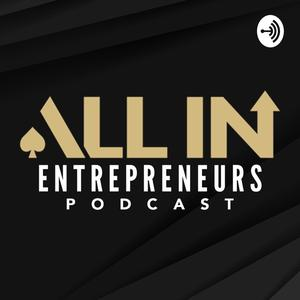 Best Investing Podcasts (2019): All In Entrepreneurs Podcast