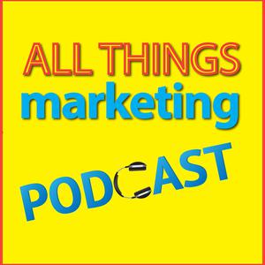 All Things Marketing - A Podcast for Small Businesses