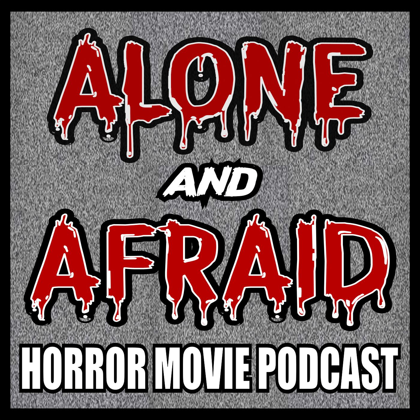 Alone and Afraid (podcast) - Alone and Afraid | Listen Notes