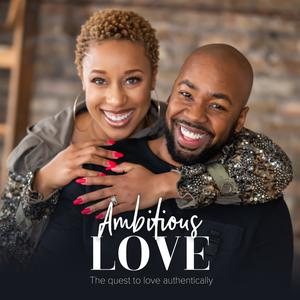 Best Sexuality Podcasts (2019): Ambitious Love