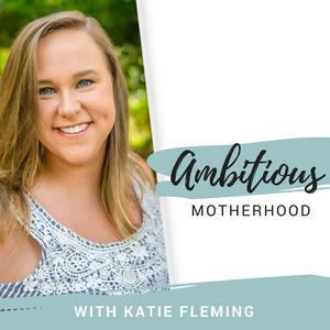 Ambitious Motherhood