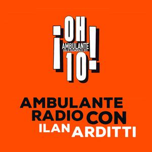 Ambulante Radio Con Ilan Arditti