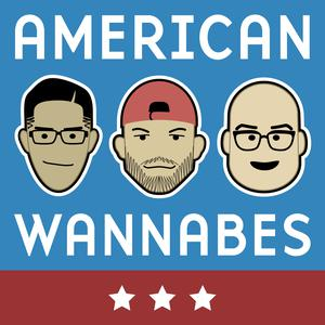 American Wannabes Podcast