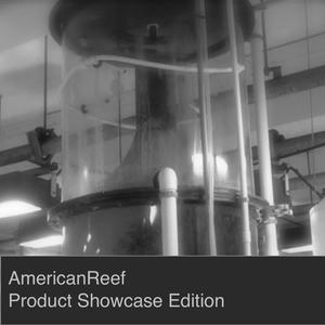 AmericanReef - Product Showcase for the Saltwater and Coral Reef Aquarium