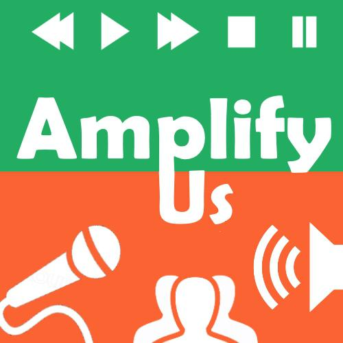 Amplify Us (ended) (podcast) - Ecomedia Collective | Listen
