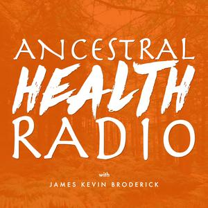 Best Alternative Health Podcasts (2019): Ancestral Health Radio