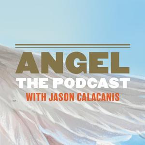 """Angel"" hosted by Jason Calacanis - Audio"