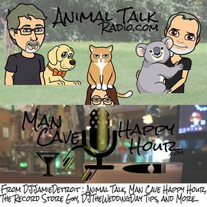 Animal Talk/ManCaveHappyHour