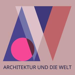 Top 10 podcasts: Architektur und die Welt