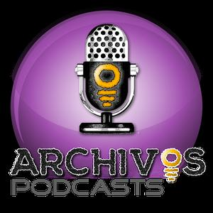 ARCHIVOS Podcast Network
