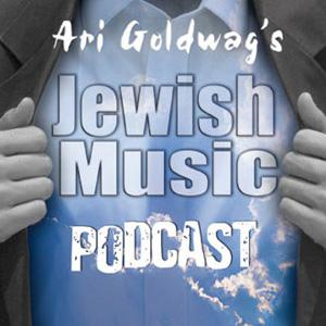 Best Judaism Podcasts (2019): Ari Goldwag's Jewish Music Podcast