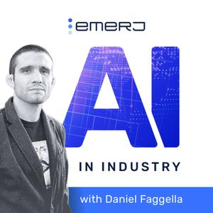 Best AI & Data Science Podcasts (2019): Artificial Intelligence in Industry with Daniel Faggella