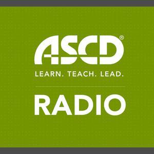 ASCD  Learn  Teach  Lead Radio