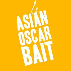 Asian Oscar Bait