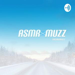 ASMR Muzz